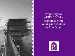Preparing for ADIPEC 2018 - maximise your oil & gas business in Abu Dhabi
