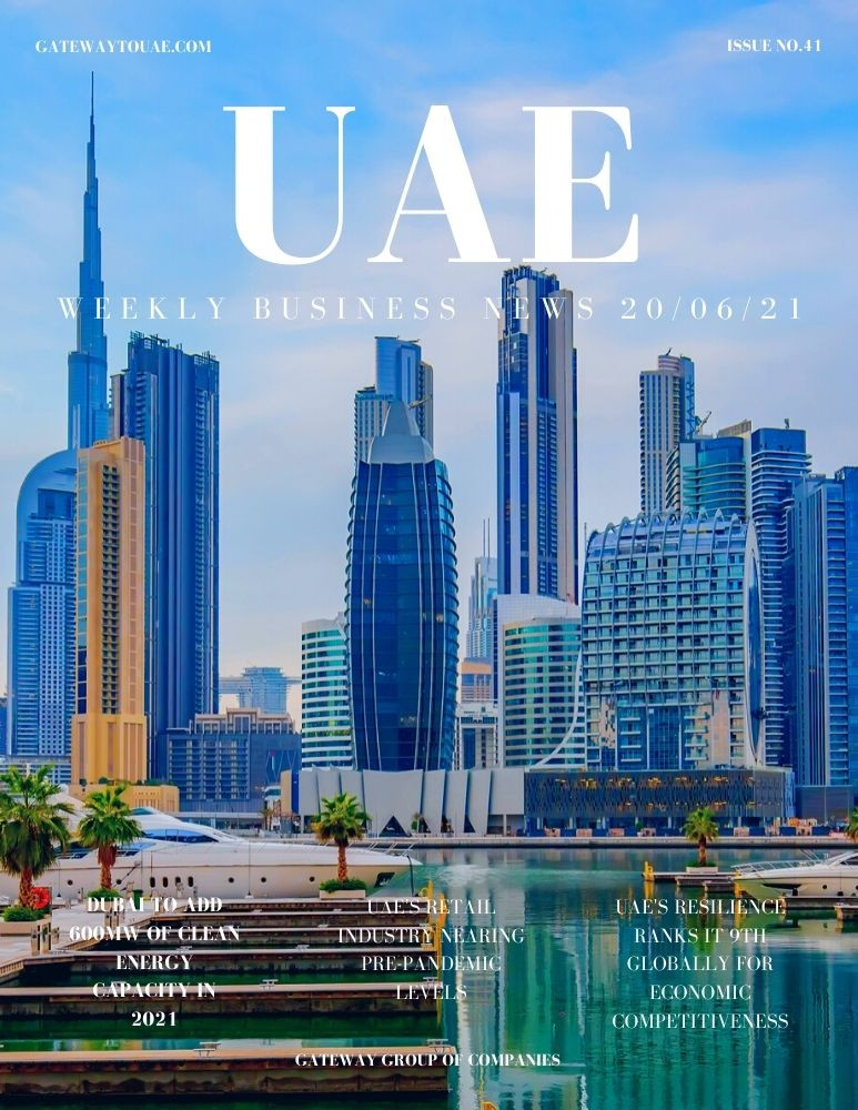 UAE weekly business news headlines 20th June 2021 Issue 41 Gateway Group Of Companies Abu Dhabi Dubai weekly magazine company formation business setup local sponsor service agent visas company formation authority trade licence license