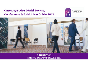 Gateway's Abu Dhabi Events, Conference & Exhibition Guide 2021