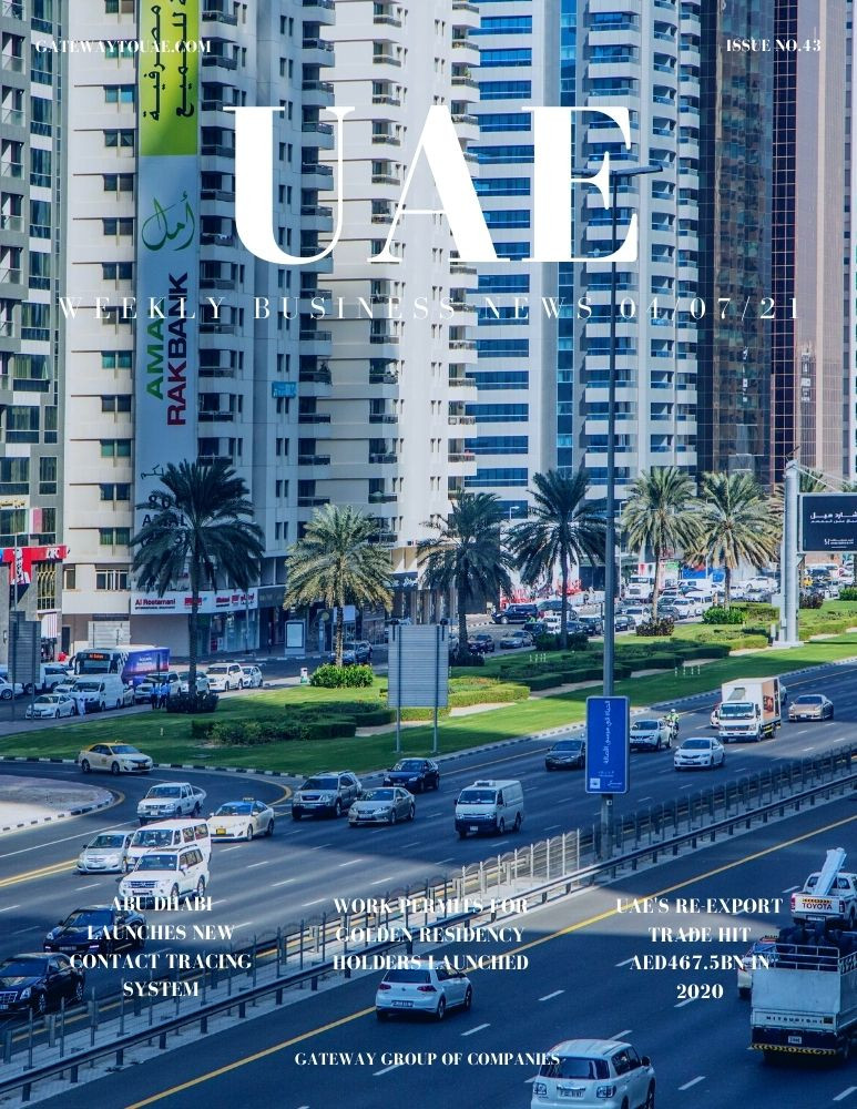 UAE weekly business news headlines 4th July 2021 Issue 43 Gateway Group Of Companies Abu Dhabi Dubai weekly magazine company formation business setup local sponsor service agent visas company formation authority trade licence license