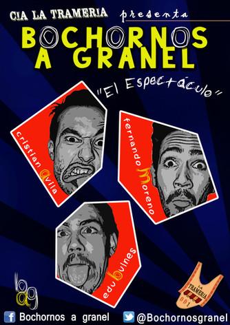 """Estreno """"Bochornos a Granel, el espectáculo"""""""