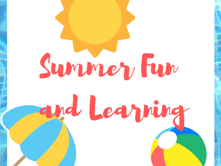 Summer Fun and Learning