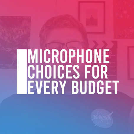 Microphone Choices for Every Budget