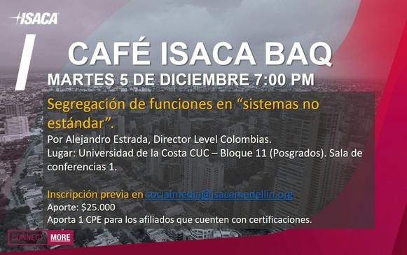 """Café ISACA Barranquilla: Segregación de funciones en """"sistemas no estándar"""""""