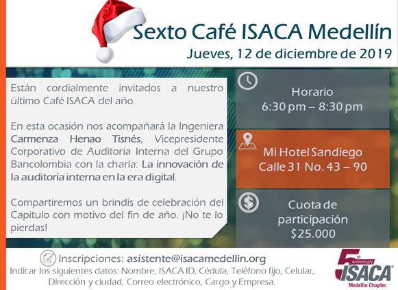 SEXTO CAFÉ ISACA MEDELLÍN 2019 La innovación de la auditoría interna en la era digital