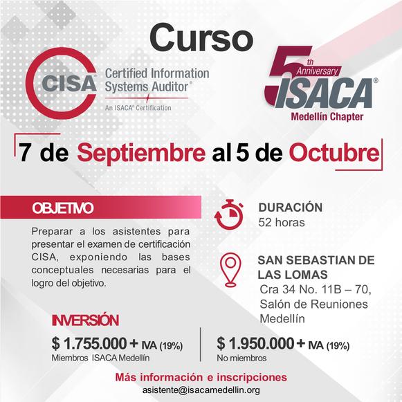 Curso para la preparación del examen de certificación CISA Medellín - Septiembre/Octubre de 2019