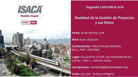 Segundo Café ISACA Medellín 2018: Realidad de la Gestión de Proyectos y sus Retos