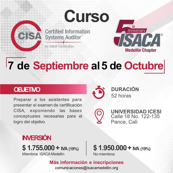 Curso para la preparación del examen de certificación CISA Cali - Septiembre / Octubre de 2019