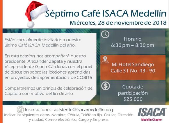 SEPTIMO CAFÉ ISACA MEDELLÍN 2018 Panel de discusión: Lecciones aprendidas en proyectos de implementa