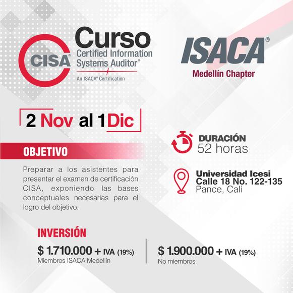 Curso para la preparación del examen de certificación CISA Cali - Noviembre y Diciembre de 2018