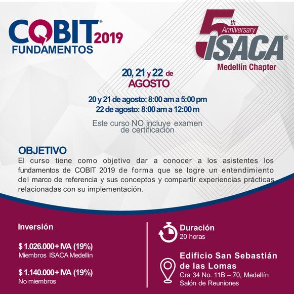 Curso de Fundamentos COBIT 2019 Medellín, Agosto de 2019