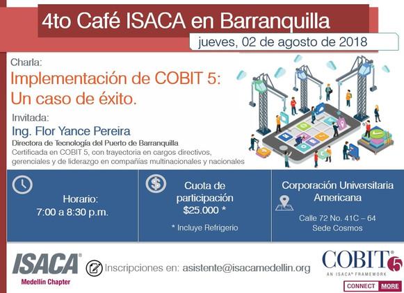 CUARTO CAFÉ ISACA BARRANQUILLA 2018 Implementación de COBIT5: Un caso de éxito