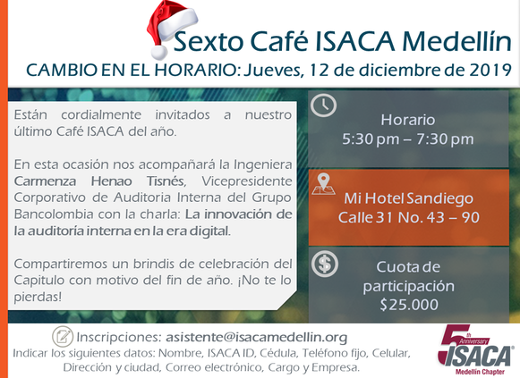 Sexto Café ISACA Medellín Cambio en el horario