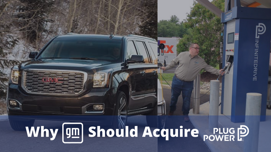 Why General Motors Should Acquire Plug Power