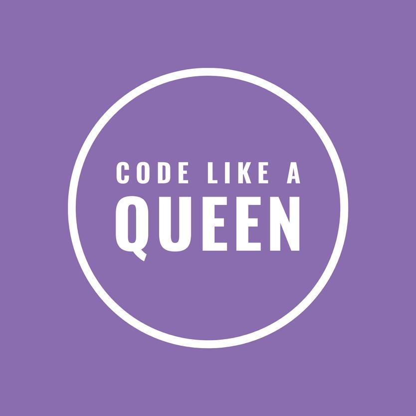 Code Like A Queen