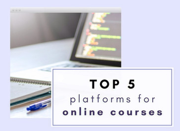 Top 5 platforms for online courses