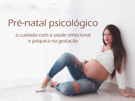 Pré-natal psicológico: o cuidado com a saúde emocional e psíquica na gestação