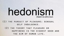 5 striking principles of Hedonism