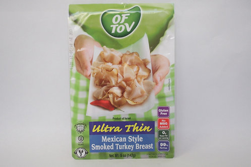 Of Tov Ultra Thin Mexican Style Smoked Turkey Breast 5oz