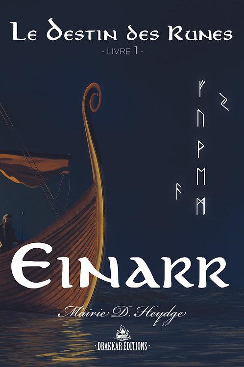 EINARR - Le Destin des Runes 1
