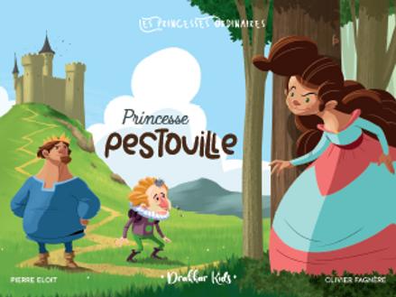 Princesse Pestouille