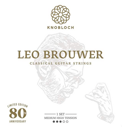 Knobloch Strings Leo Brouwer Ltd. Ed. (m|h)