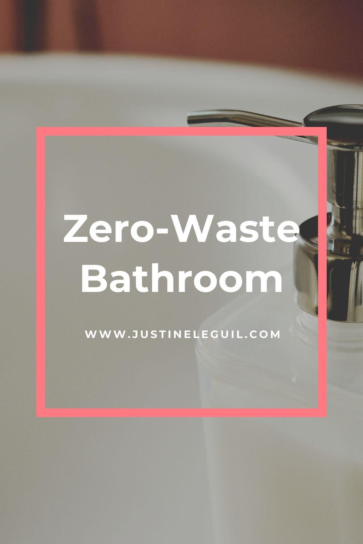 Zero Waste Lifestyle Bathroom Pinterest