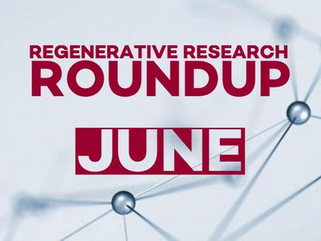 Regenerative Research Roundup - June 2021