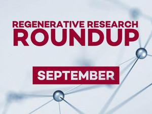 Regenerative Research Roundup - September 2021