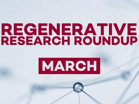 Regenerative Research Roundup - March 2021