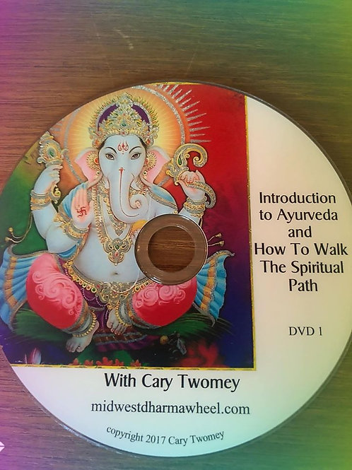 Intro to Ayurveda DVD  Video Teachings from one of Cary's Intro to Ayurveda Work