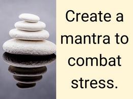 Nourish November: November 14- Create a Mantra to Combat Stress