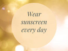 Nourish November: November 16- Wear Sunscreen Every day