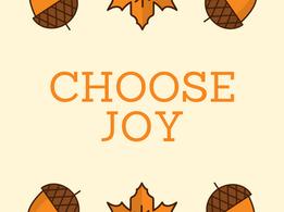 Nourish November: November 12- Choose Joy