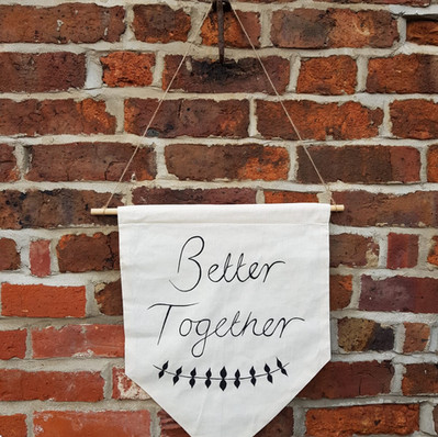 Better Together hand painted sign