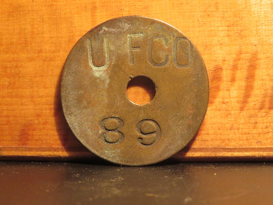 UFCO Round Brass Inventory Tag 89