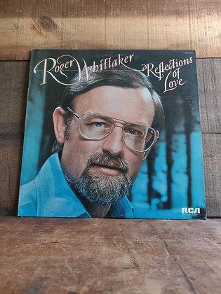 Roger Whittaker Reflection of Love
