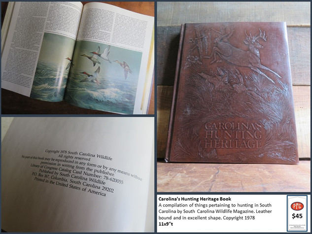 Carolina's Hunting Heritage Book $45