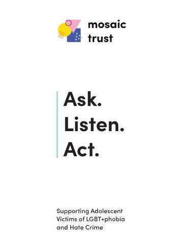 Mosaic Trust: Ask. Listen. Act. Supporting Adolescent Victims of LGBT+phobia