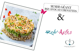 Reb'Ailes : Sushi géant riz/avocat/crevettes 🥑🦐🥢