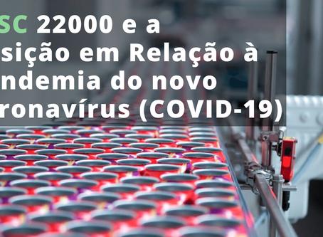 FSSC 22000 e a Posição em Relação à pandemia do novo coronavírus (COVID-19)