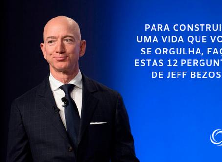 Para construir uma vida que você se orgulha, faça estas 12 perguntas de Jeff Bezos