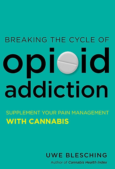 opioids, addiction, cannabis, effective pain control, effective analgesia with cannabis, reduce the risk of opioid over dose,