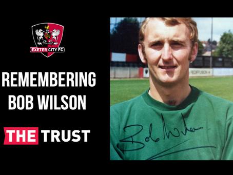 Remembering Bob Wilson: 1943-2020