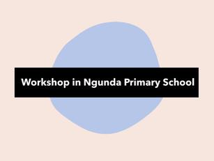 Workshop in Ngunda Primary School