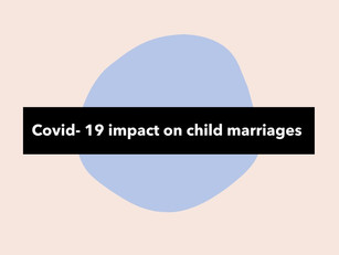 COVID-19 Impact on Child Marriages
