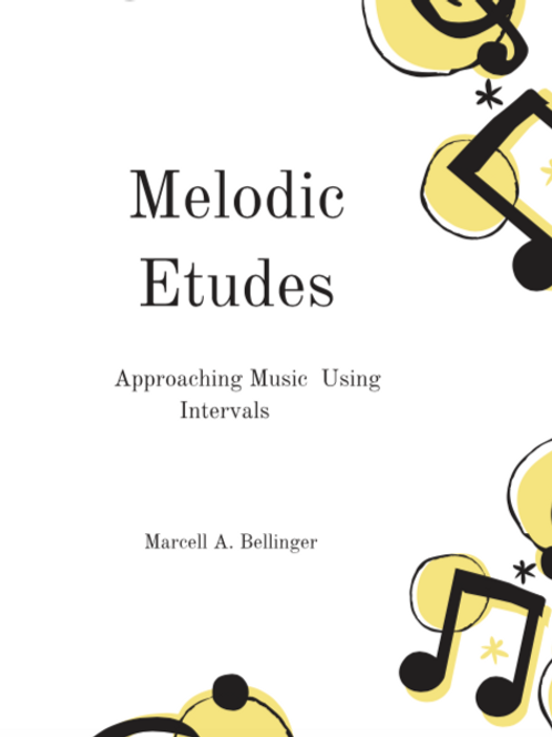 Melodic Etudes Approaching Music Using Intervals Recording + PDF