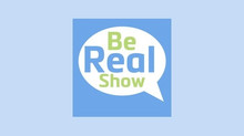 The Be Real Show