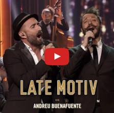 Javier Botella y Litus en Late Motiv de Andreu Buenafuente (03/05/2017)