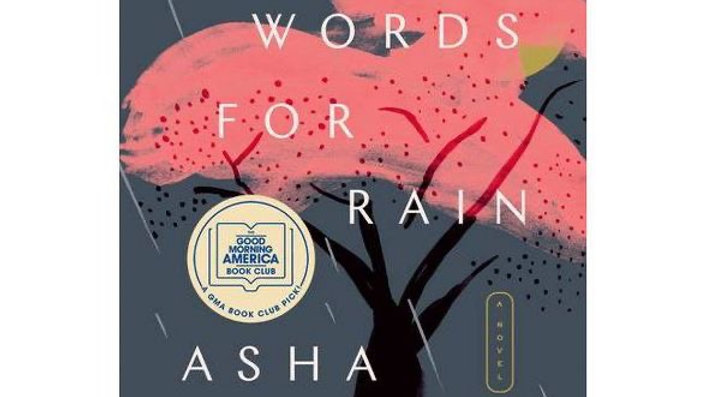 Fifty Words for Rain : A Novel by Asha Lemmie